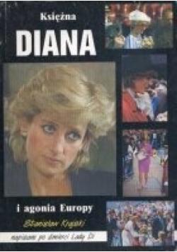 Księżna Diana i agonia Europy