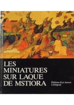 Les miniatures sur laque de mstiora