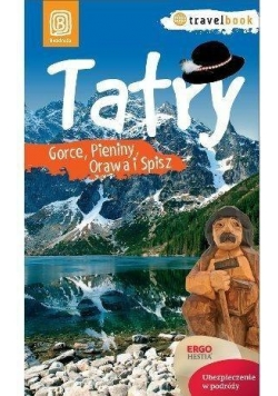 Travelbook - Tatry, Gorce, Pieniny, Orawa i Spisz