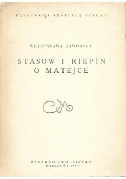 Stasow i Riepin o Matejce