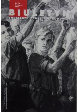 Biuletyn instytutu pamięci narodowej nr 10 listopad 2001