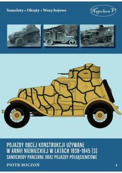 Pojazdy obcej konstrukcji używane w armii niemieckiej w latach 1938-1945 (3) Samochody pancerne oraz
