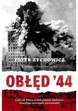 Obłęd '44 czyli jak Polacy zrobili prezent...