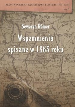 Seweryn Romer Wspomnienia spisane w 1863 roku