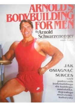Arnold 's Bodybuilding for Men