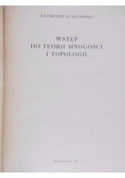 Wstęp do teorii mnogości i topologii