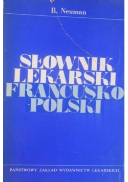 Słownik lekarski francusko-polski
