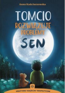 Tomcio rozwiązuje problemy Sen
