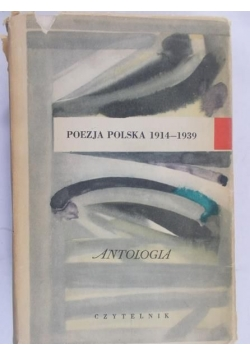 Poezja Polska 1914-1939. Antologia