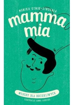 Mamma mia - Włochy dla dociekliwych