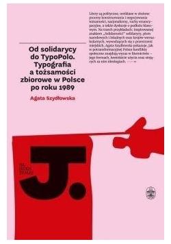 Od solidarycy do TypoPolo
