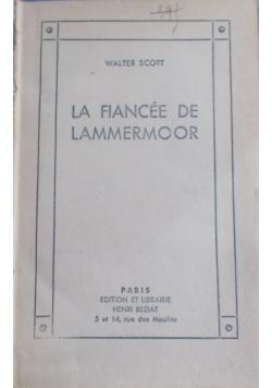 La Fiancee de Lammermoor,