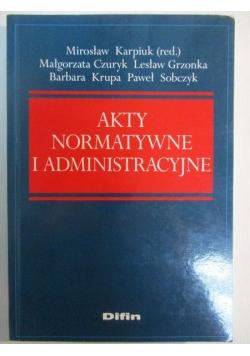 Akty normatywne i administracyjne