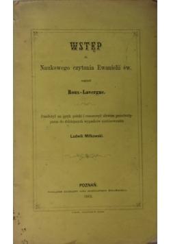 Wstęp do Naukowego czytania Ewangelii św., 1862 r.