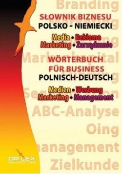 Polsko-niemiecki słownik biznesu. Media, Reklama..