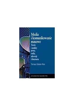 Media i komunikowanie masowe. Teorie i analizy prasy, radia, telewizji i Internetu