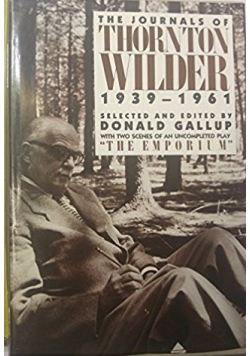 The journals of Thornton Wilder