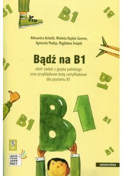 Bądź na B1 + CD
