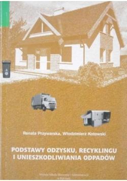 Podstawy odzysku, recyklingu i unieszkodliwiania odpadów