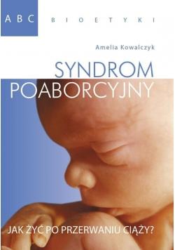 ABC bioetyki. Syndrom poaborcyjny