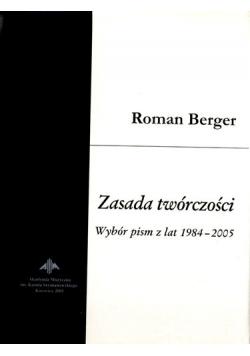 Zasada twórczości. Wybór pism z lat 1984-2005