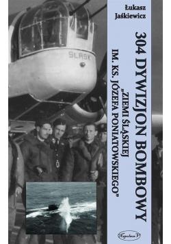 """304 Dywizjon Bombowy """"Ziemi Slaskiej..."""""""