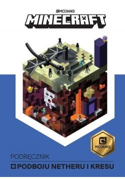 Minecraft Podręcznik podboju Netheru i kresu