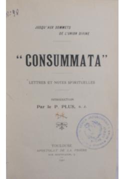 Consummata, 1921r.