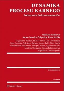 Dynamika procesu karnego Podręcznik do konwersatoriów