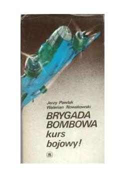 Brygada Bombowa kurs bojowy ! - 1933 r.