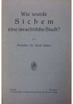 Wie wurde Sichem eine israelitische Stadt? 1922 r.