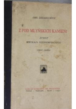Z pod młyńskich kamieni 1928 r.