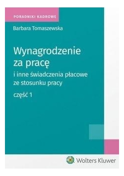 Wynagrodzenie za pracę i inne świadczenia... cz.1