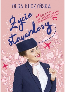 Życie stewardesy, czyli o tym, jak mierzyć ...