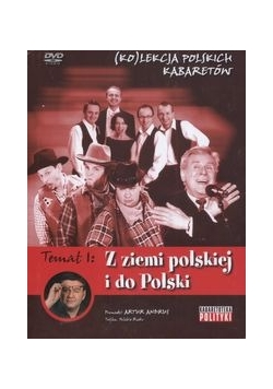 Kolekcja polskich kabaretów 1 Z ziemi polskiej do Polski