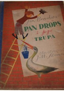 Pan drops i jego trupa, 1949 r.