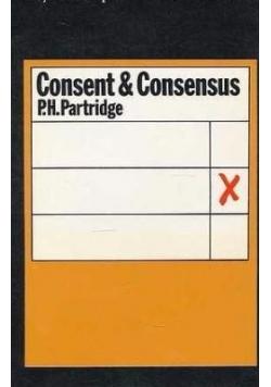 Consent & Consensus