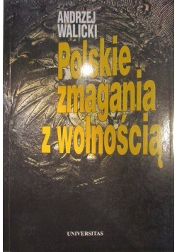 Polskie zmagania z wolnością