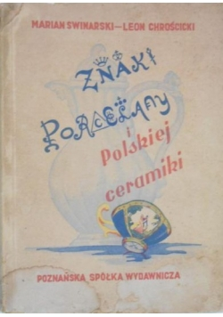 Znaki porcelany i Polskiej Ceramiki ,1949r.