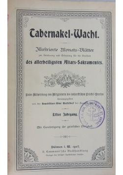 Tabernakel Wacht, 1907 r.