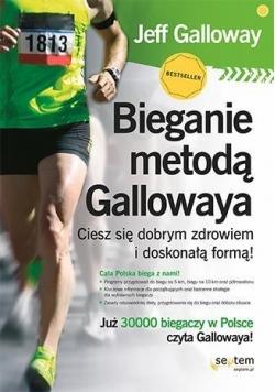 Bieganie metodą Gallowaya. Ciesz się zdrowiem...