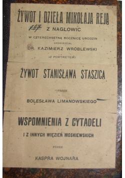 Żywot i dzieła Mikołaja Reja/ Żywot Stansłąwa Staszica/ Wspomnienia z Cytadeli