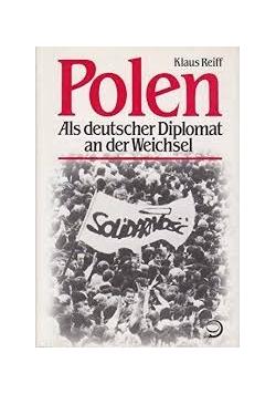 Polen Als deutscher Diplomat an der Weichsel
