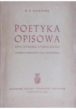 Poetyka opisowa: opis utworu literackiego, 1949 r.