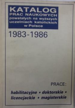 Katalog prac naukowych powstałych na wyższych uczelniach katolickich w Polsce 1983-1986