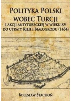 Polityka Polski wobec Turcji...