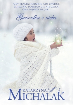 Gwiazdka z nieba, Nowa