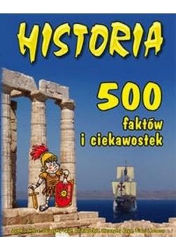 Historia 500 faktów i ciekawostek