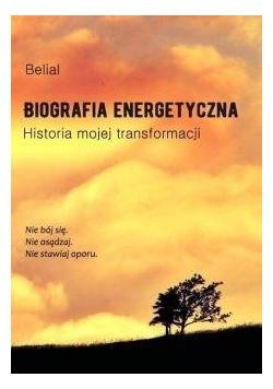 Biografia energetyczna. Historia mojej...