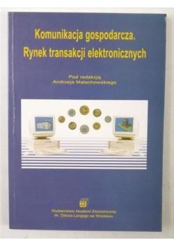 Komunikacja gospodarcza. Rynek transakcji elektronicznych